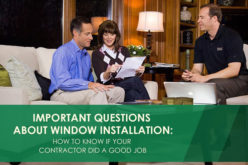 Important Questions About Window Installation: How to Tell if Your Contractor Did a Good Job