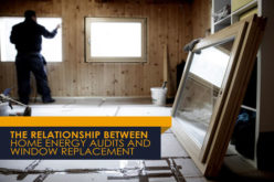 The Relationship Between Home Energy Audits and Window Replacement