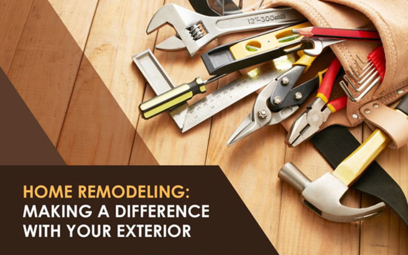 Home Remodeling: Making a Difference with Your Exterior