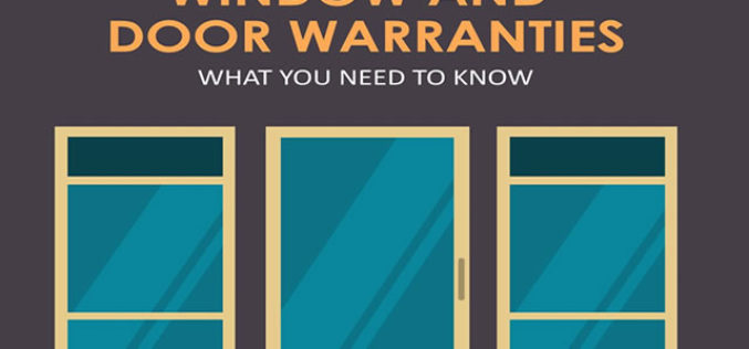 Window and Door Warranties: What You Need to Know