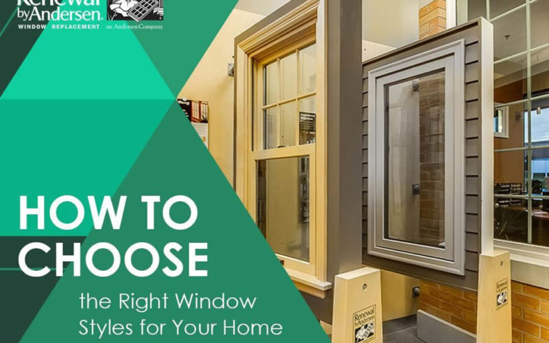 How to Choose the Right Window Styles for Your Home