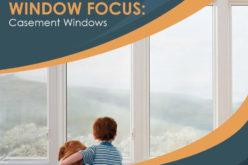 Window Focus: Casement Windows