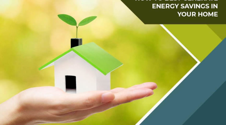 How to Best Generate Energy Savings in Your Home