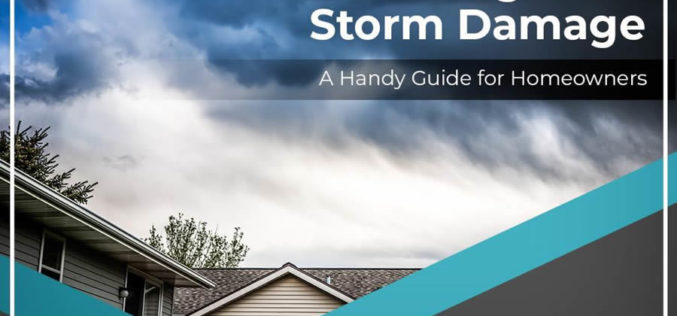 Dealing With Storm Damage: A Handy Guide for Homeowners