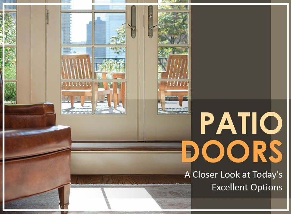 Patio Doors A Closer Look At Todays Excellent Options Home