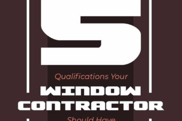5 Qualifications Your Window Contractor Should Have