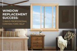 Window Replacement Success: Ways Professional Contractors Help