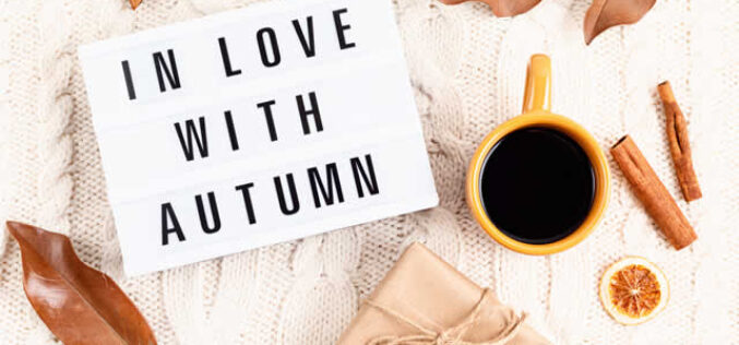 What Does The Start Of The Autumn Season Means For You?
